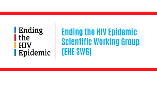 Ending the HIV Epidemic Scientific Working Group